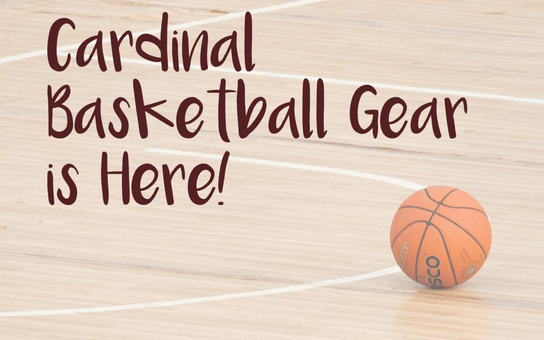 Cardinal Basketball Gear!
